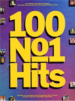 100 No.1 Hits (PVG) Books | Piano and Voice, with Guitar chord boxes