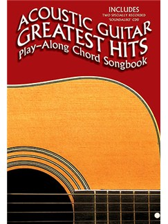 Acoustic Guitar Greatest Hits: Play-Along Chord Songbook CD et Livre | Paroles et Accords (Boîtes d'Accord)