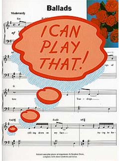 I Can Play That! Ballads Livre | Piano, Paroles et Accords