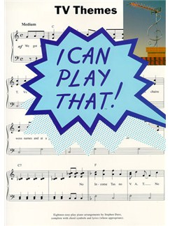 I Can Play That! TV Themes Books | Piano, Lyrics & Chords