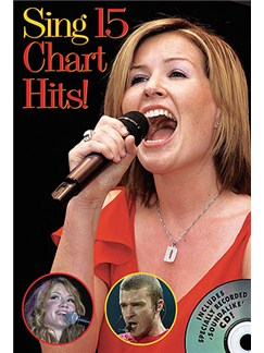 Sing 15 Chart Hits! Books and CDs | Melody Line, Lyrics & Chords
