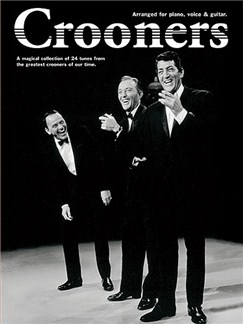 Crooners Books | Piano, Vocal & Guitar
