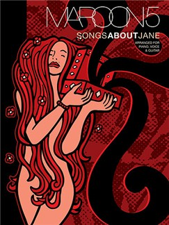 Maroon 5: Songs About Jane (PVG) Books | Piano, Vocal & Guitar (with Chord Boxes)