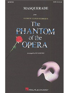 Andrew Lloyd Webber: Masquerade (The Phantom Of The Opera) - SATB/Piano Books | SATB, Piano Accompaniment
