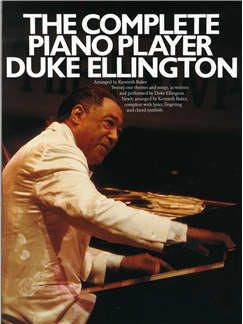 The Complete Piano Player: Duke Ellington Books | Piano and Voice, with Guitar chord symbols