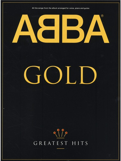 ABBA Gold: Greatest Hits - Piano, Vocal & Guitar Sheet Music - Sheet ...