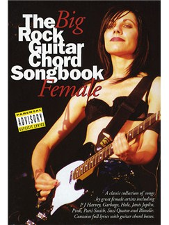 The Big Rock Guitar Chord Songbook: Female Books | Lyrics & Chords (with Chord Boxes)