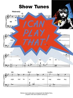 I Can Play That! Showtunes Books | Piano, Lyrics & Chords