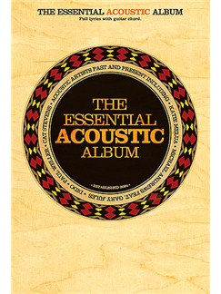 The Essential Acoustic Album (Chord Songbook) Livre | Paroles et Accords