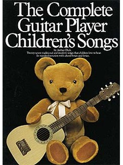The Complete Guitar Player - Children's Songs Books | Melody line, Lyrics & Chord, with guitar chord boxes