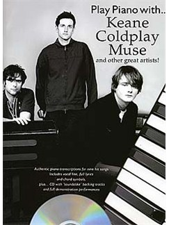 Play Piano With... Keane, Coldplay, Muse And Other Great Artists! CD et Livre | Piano, Chant et Guitare (Boîtes d'Accord)