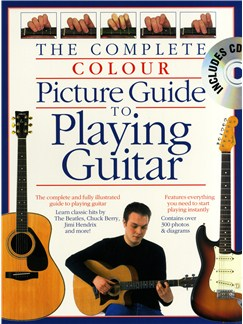 Complete Colour Picture Guide To Playing The Guitar (Book/CD) Books and CDs | Guitar