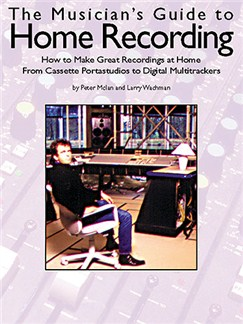 The Musicians Guide To Home Recording (Revised And Updated) Books |