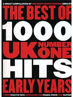 The Best Of 1000 UK No.1 Hits: Early Years (1952-1974) Books | Piano, Vocal & Guitar