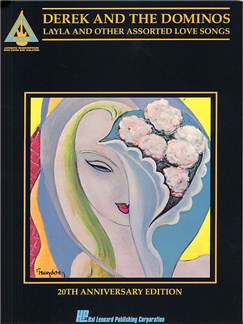 Derek And The Dominos: Layla And Other Assorted Love Songs: 20th Anniversary Edition:  Guitar Recorded Versions Livre | Tablature Guitare (Symboles d'Accords)