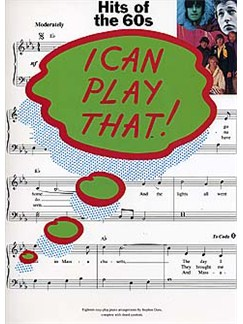 I Can Play That! Hits Of The 60s Books | Piano, Lyrics & Chords