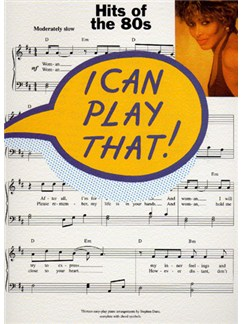 I Can Play That! Hits Of The 80s Books | Piano, Lyrics & Chords