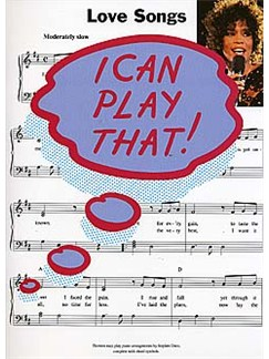 I Can Play That! Love Songs Books | Piano, Lyrics & Chords