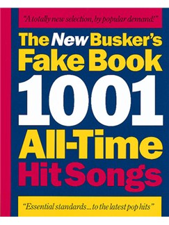 The New Busker's Fake Book: 1001 All-Time Hit Songs Books | Melody Line, Lyrics & Chords (with Chord Symbols)
