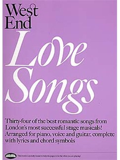 West End Love Songs Books | Piano, Vocal & Guitar