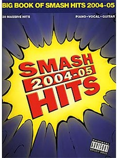 Big Book Of Smash Hits 2004-2005 Books | Melody Line, Lyrics & Chords (with Chord Boxes)