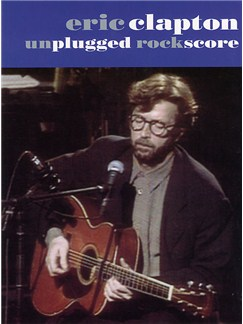 Eric Clapton: Unplugged Rock Score Books | Band Tab, with chord symbols