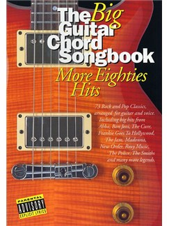 The Big Guitar Chord Songbook: More Eighties Hits Books | Lyrics & Chords