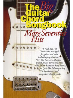 The Big Guitar Chord Songbook: More Seventies Hits Books | Lyrics & Chords (with Chord Boxes)