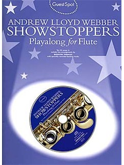 Guest Spot: Andrew Lloyd Webber Showstoppers Playalong For Flute Books and CDs | Flute