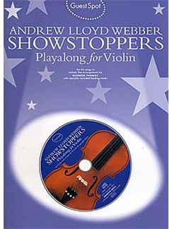 Guest Spot: Andrew Lloyd Webber Showstoppers Playalong For Violin Books and CDs | Violin