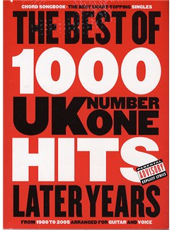The Best Of 1000 No.1 Hits: The Later Years - Chord Songbook Bog | Tekst og becifring(med grebsoversigt)