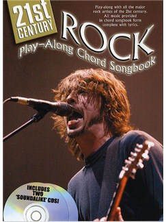 21st Century Rock: Play-Along Chord Songbook Books and CDs | Lyrics & Chords (with Chord Boxes)