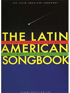 The Latin American Songbook Books | Piano and Voice, with Guitar chord boxes