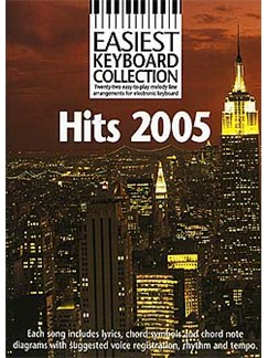 Easiest Keyboard Collection: Hits 2005 Books | Keyboard, Melody Line, Lyrics & Chords