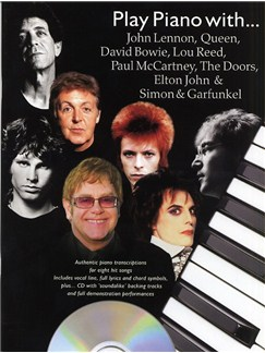 Play Piano With...John Lennon, Queen, David Bowie, Lou Reed, Paul McCartney, The Doors, Elton John And Simon And Garfunkel CD et Livre | Piano, Chant et Guitare