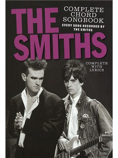 The Smiths: Complete Chord Songbook Books | Lyrics & Chords (with Chord Boxes)
