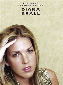 Diana Krall: The Piano Transcriptions Livre | Piano, Chant et Guitare (Boîtes d'Accord)