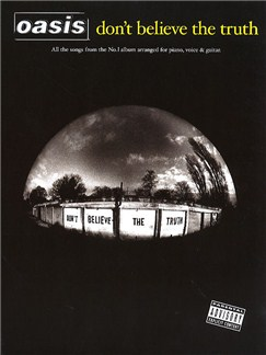 Oasis: Don't Believe The Truth (PVG) Libro | Piano, Voz y Guitarra