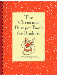 Christmas Bumper Book For Buskers Books | Melody line & lyrics, with chord symbols