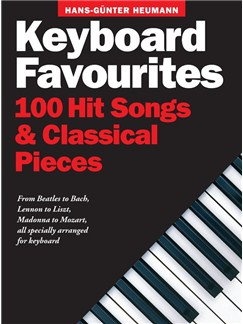 Keyboard Favourites: 100 Hit Songs And Classical Pieces Livre | Clavier