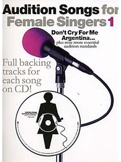 Audition Songs For Female Singers 1 Books and CDs | Piano and Voice, with Guitar chord symbols