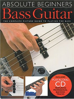 Absolute Beginners: Bass Guitar (Book And CD) Books and CDs | Bass Guitar