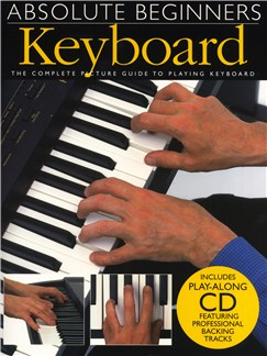 Absolute Beginners: Keyboard Books and CDs | Keyboard