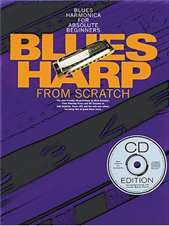 Blues Harp From Scratch (Book/CD) Books and CDs | Harmonica