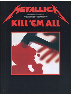 Metallica: Kill 'Em All Guitar Tab Edition Books | Guitar Tab, with chord symbols