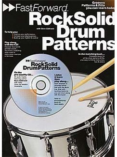 Fast Forward: Rock Solid Drum Patterns CD et Livre | Batterie
