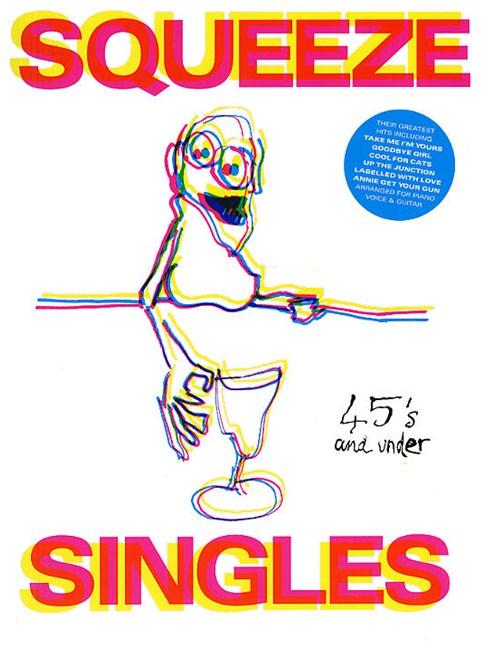 Squeeze: Singles - Piano, Vocal & Guitar Sheet Music - Sheet Music ...