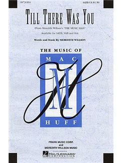 Meredith Willson: Till There Was You (The Music Man) - SATB Books | SATB, Piano Accompaniment