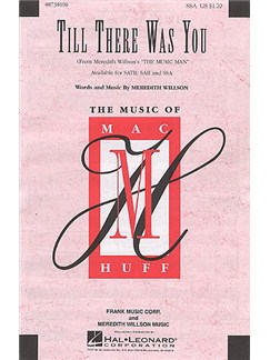 Meredith Wilson: Till There Was You (The Music Man) - SSA Books | SSA, Piano Accompaniment