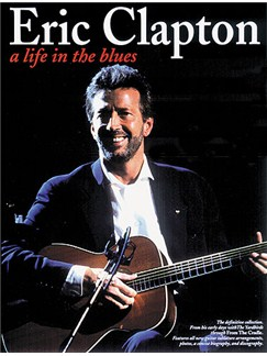 Eric Clapton: A Life In The Blues Livre | Tablature Guitare (Symboles d'Accords)
